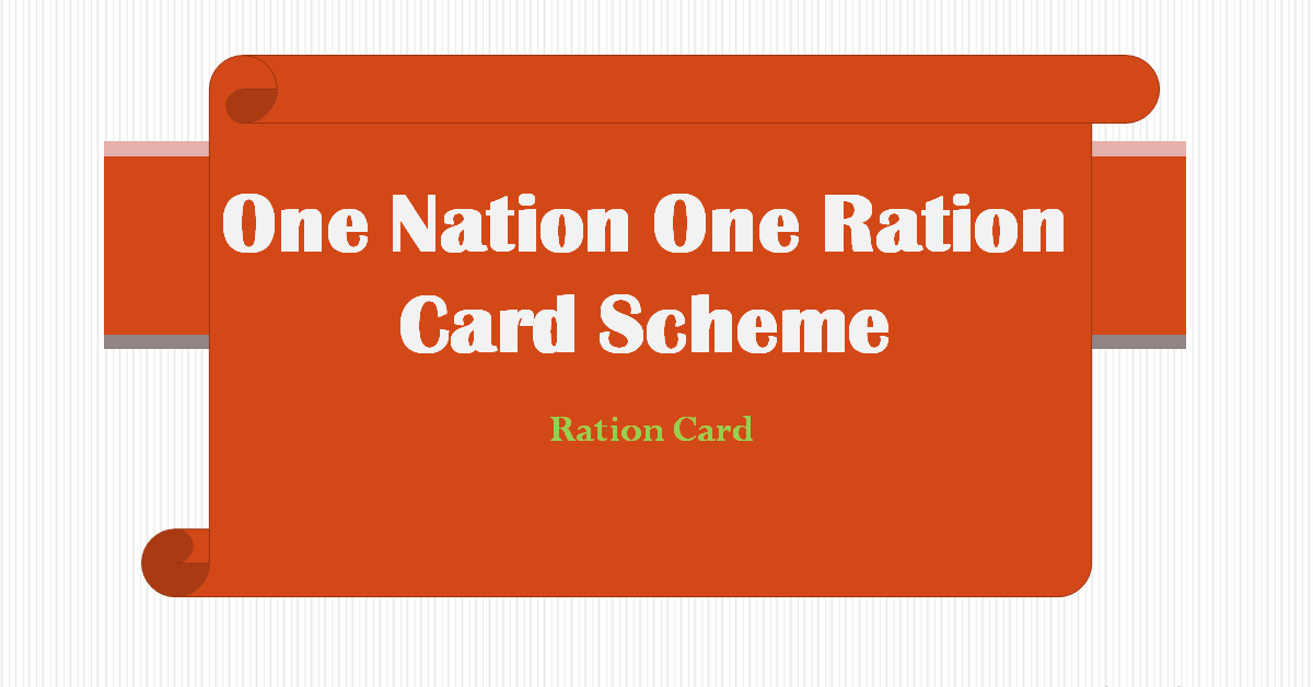 Ration Card and One Nation One Ration Card Scheme